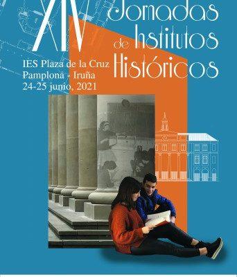 XIV Jornadas de Institutos Históricos en el IES Plaza de la Cruz. 24 y 25 de Junio